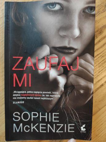 Zaufaj mi, Sophie McKenzie, thriller psychologiczny, książka