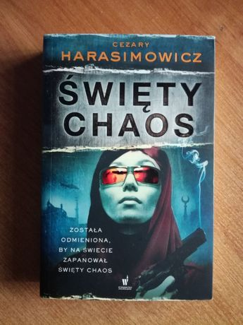 """Cezary Harasimowicz """"Święty chaos"""""""