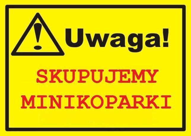 Mini koparka Minikoparka SKUP K U P I E Najwyższe ceny DZWOŃ