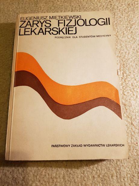 Zarys fizjologii lekarskiej, Eugeniusz Miętkiewski