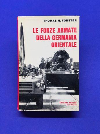 Le Forze Armate Della Germania Orientale - Thomas M. Forster
