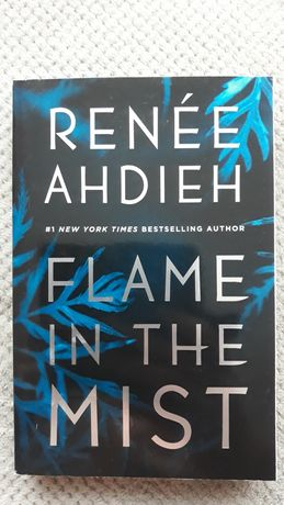 """Renée Ahdieh """"FLAME IN THE MIST"""""""
