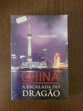 China A Escalada do Dragao
