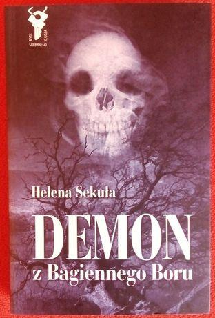 Książka Demon z bagiennego boru Helena Sekuła