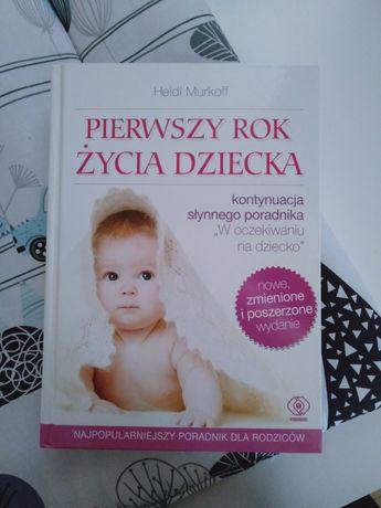 Pierwszy rok życia dziecka Heidi Murkoff nowe porzeszone wydanie