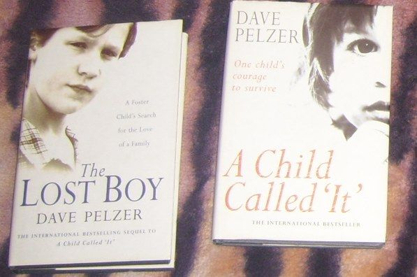 Dave Pelzer The Lost Boy A Child Called It