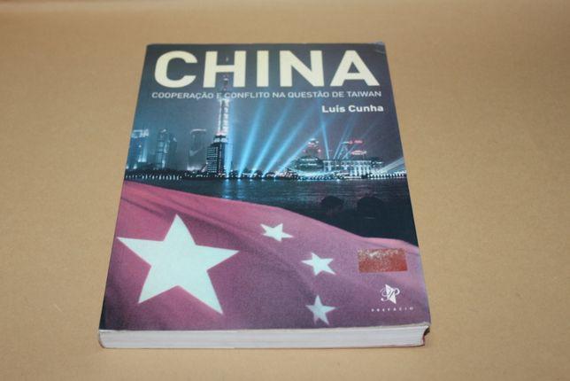 China - Cooperação e Conflito na Questão de Taiwan // Luís Cunha