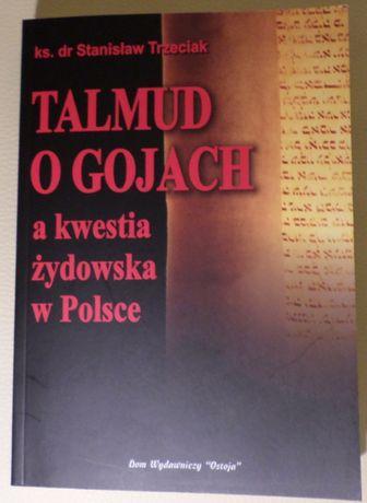 TALMUD o Gojach a kwestia żydowska w Polsce - ks. Stanisław Trzeciak