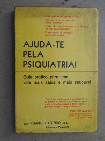 Ajuda-te Pela Psiquiatria de Frank S. Caprio