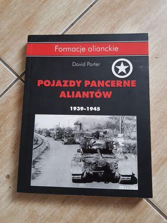 Pojazdy pancerne aliantów ALBUM historia II wojna światowa