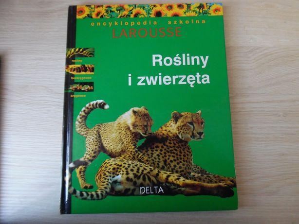 """Książka dla dzieci """"Rośliny i zwierzęta. Encyklopedia szkolna"""""""