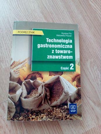 Książka technologia gastronomiczna z towaroznawstem część 2