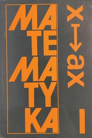 Matematyka 1 (podręcznik) - Jan Anusiak /wydanie czwarte/