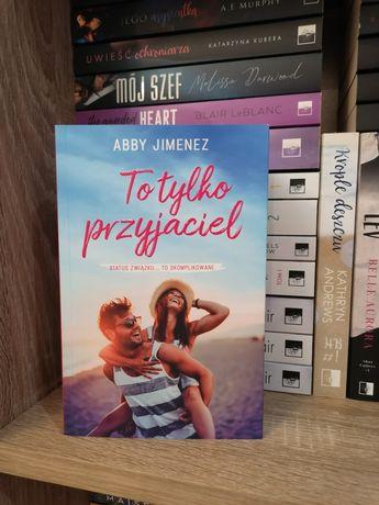 """""""To tylko przyjaciel"""" od Abby Jimenez"""