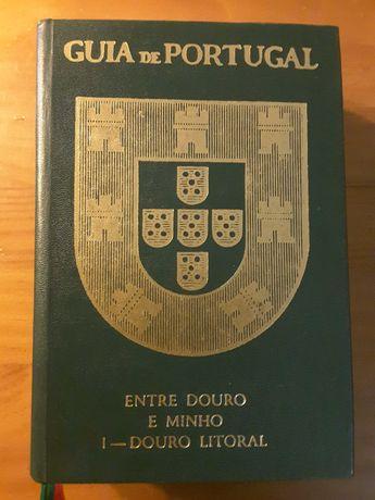 Guia de Portugal. Entre Douro e Minho I – Douro Litoral