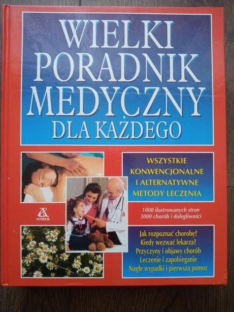 Wielki Poradnik Medyczny Dla Każdego.
