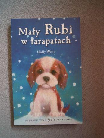 Holly Webb Mały Rubi w tarapatach jak NOWA