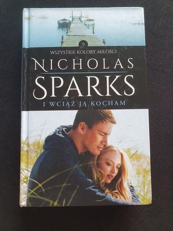 """""""I wciąż ją kocham"""" Nicholas Sparks"""