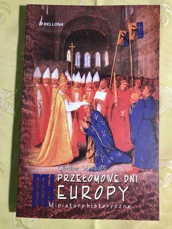 Książka Przełomowe dni Europy Miniatury historyczne G. Steinbach