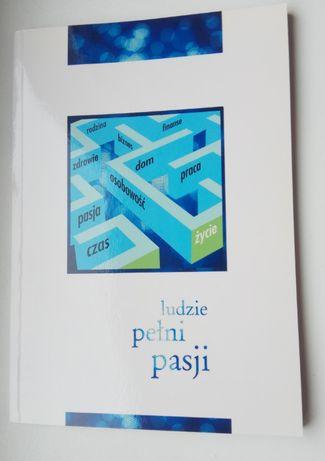 Andrzej Burzyński - Ludzie pełni pasji