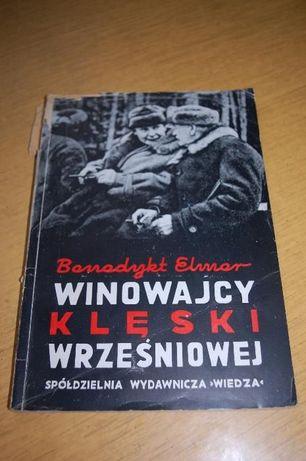 """Książka """"Winowajcy klęski wrześniowej"""" Benedykt Elmor"""