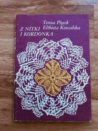 Książka Z NITKI I KORDONKA Teresa Pięcek