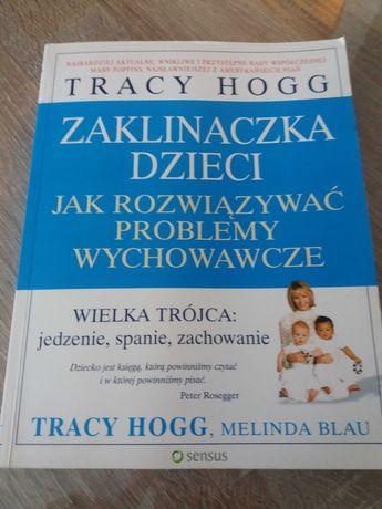 """Tracy Hogg  Melinda Blau """" Zaklinaczka dzieci"""""""