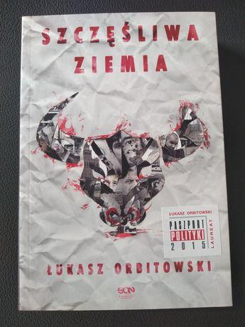Szczęśliwa Ziemia Łukasz Orbitowski książka z autografem