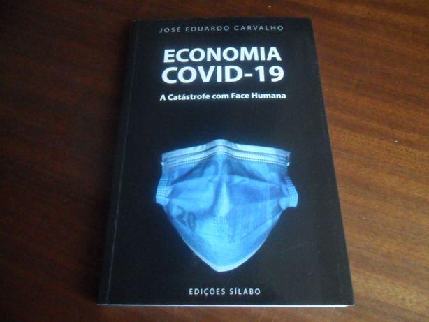 """""""Economia COVID-19"""" A Catástrofe com Face Humana de José Eduardo Carva"""