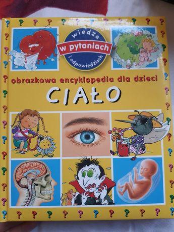 Encyklopedia dla dzieci Ciało