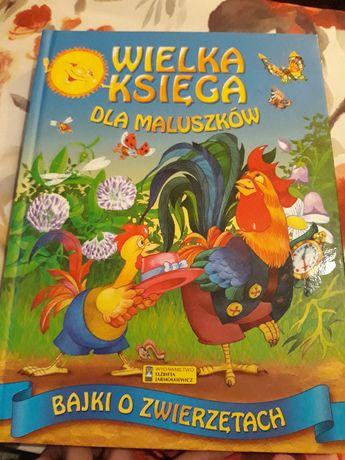 Wielka księga dla maluszków. Bajki o zwierzętach. Wyd. E Jarmołkiewicz