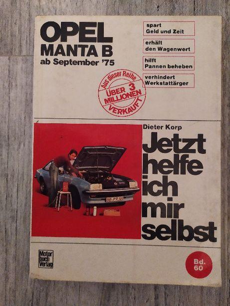 Jetzt helfe ich mir selbst Opel Manta B instrukcja naprawy