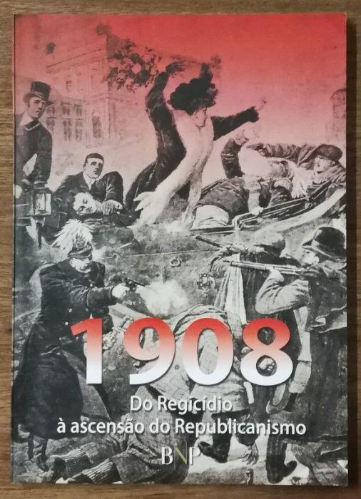 1908 do regídio à ascensão do republicanismo, bnp Estrela - imagem 1
