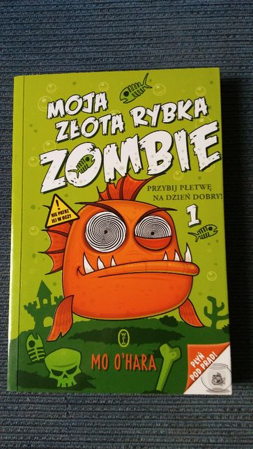 Moja złota rybka zombie, Mo O'Hara
