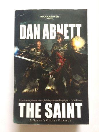 Książka Dan Abnett, The Saint, Warhammer 40,000 Gaunt's Ghosts Omnibus