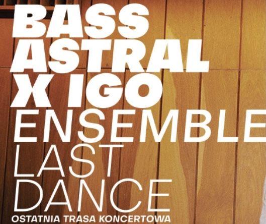 2 x bilet na koncert Bass Astral x Igo  20.09 godz.20.00 Warszawa II