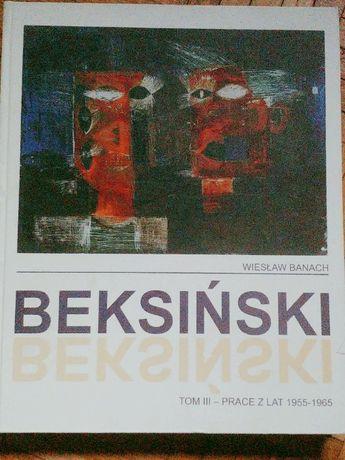 """Wiesław Banach """"Beksiński tom III - prace z lat 1955/1965"""""""