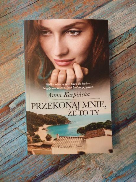 """""""Przekonaj mnie, że to ty"""", Anna Karpińska, nowa"""