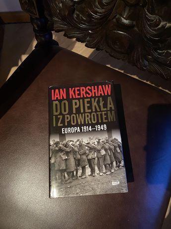 Ian Kershaw - Do piekła i z powrotem