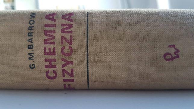 """Książka """"Chemia Fizyczna"""" - G. M. Barrow"""