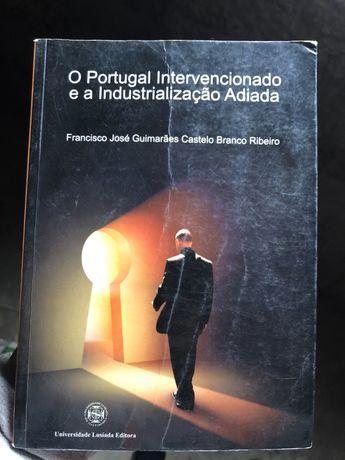Livro portugal intervencionado e a industrializacao adiada