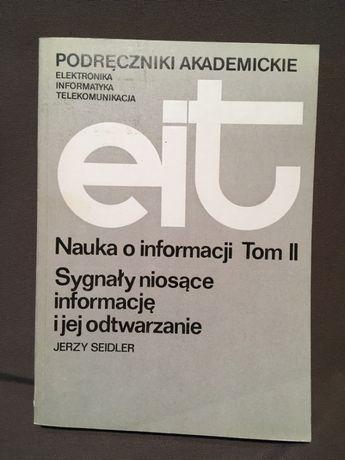 Nauka o informacji, t.II, Syg. niosące inf. i jej odtwarzanie, Seidler