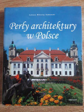 Perly architektury w Polsce  Sadowski