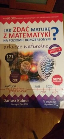 Jak zdać maturę z matematyki na poziomie rozszerzonym Dariusz Kulma