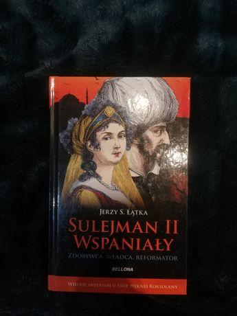 Sulejman II Wspaniały Jerzy S. Łątka