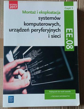 EE.08 Część 3 Podręcznik Montaż i eksploatacja systemów komputerowych