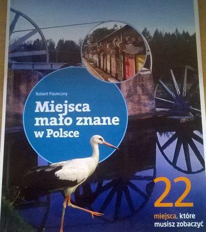 Miejsca mało znane w Polsce - 22 miejsca, które musisz zobaczyć