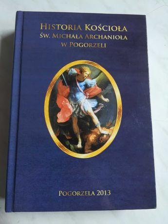 Historia kościoła św Michała Archanioła w Pogorzeli