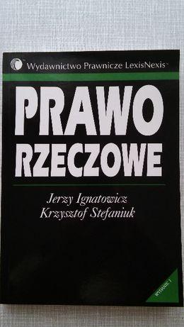 Prawo Rzeczowe, Ignatowicz i Stefaniuk, Stan Idealny ! TANIO !!!