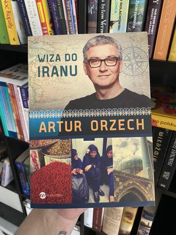 "Artur Orzech - ""Wiza do Iranu"""
